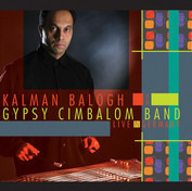 Kalman Balogh & The Gypsy Cimbalom Band