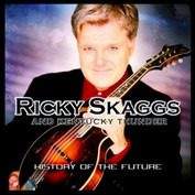 Ricky Skaggs & Kentucky Thunder