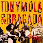 Tony Mola & Bragada