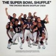 12'' - The Chicago Bears Shufflin' Crew - The Super Bowl Shuffle