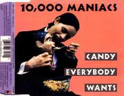 CD Single - 10,000 Maniacs - Candy Everybody Wants - Nimbus pressing