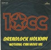 7'' - 10cc - Dreadlock Holiday