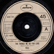 7'' - 10cc - The Things We Do For Love