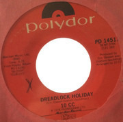 7inch Vinyl Single - 10cc - Dreadlock Holiday