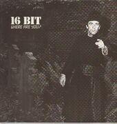 12inch Vinyl Single - 16 Bit - Where Are You?