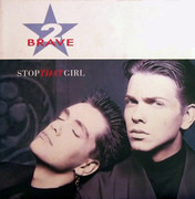 12inch Vinyl Single - 2 Brave - Stop That Girl
