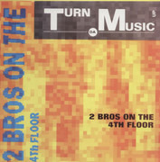 12inch Vinyl Single - 2 Brothers On The 4th Floor - Turn Da Music Up