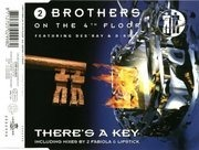 CD Single - 2 Brothers on the 4th Floor - There's a Key