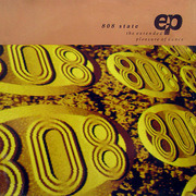 12'' - 808 State - The Extended Pleasure Of Dance EP