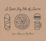 CD - A Great Big Pile Of Leaves - You're Always On My Mind