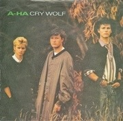 7'' - a-ha - Cry Wolf - Silver Injection Labels