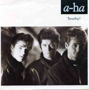 7'' - a-ha - Touchy!