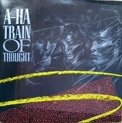 7'' - a-ha - Train Of Thought (Remix)