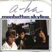 7inch Vinyl Single - a-ha - Manhattan Skyline - Silver Injection Labels