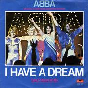 7'' - ABBA - I Have A Dream