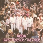7'' - Abba - Super Trouper / The Piper - Blue Injection Labels