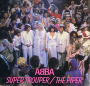 7inch Vinyl Single - Abba - Super Trouper / The Piper