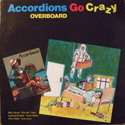 LP - Accordions Go Crazy - Overboard