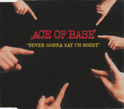 CD Single - Ace Of Base - Never Gonna Say I'm Sorry