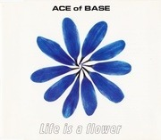CD Single - Ace Of Base - Life Is A Flower