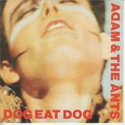 7'' - Adam And The Ants - Dog Eat Dog