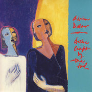LP - Adrian Belew - Desire Caught By The Tail