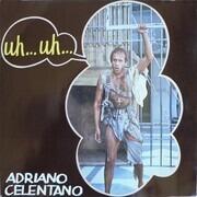 LP - Adriano Celentano - Uh… Uh…