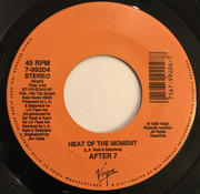 7inch Vinyl Single - After 7 - Heat Of The Moment