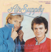 7'' - Air Supply - Making Love (Out Of Nothing At All)
