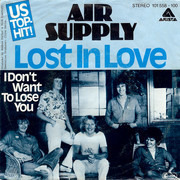 7inch Vinyl Single - Air Supply - Lost In Love