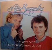 7'' - Air Supply - Making Love Out Of Nothing At All