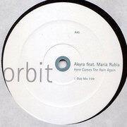 12'' - Akyra - Here Comes The Rain Again