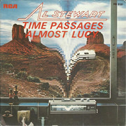 7inch Vinyl Single - Al Stewart - Time Passages / Almost Lucy