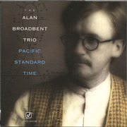 CD - Alan Broadbent Trio - Pacific Standard Time