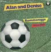 7'' - Alan And Denise - Rummenigge