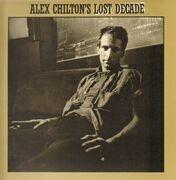 Double LP - Alex Chilton - Alex Chilton's Lost Decade