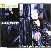 CD Single - Alex Party - Don'T Give Me Your Life