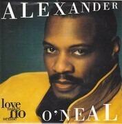 7inch Vinyl Single - Alexander O'Neal - Love Makes No Sense