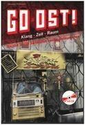 Book - Alexander Pehlemann - Go Ost!: Klang - Zeit - Raum: Reisen in die Subkultur-zonen Osteuropas