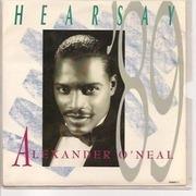 7'' - Alexander O'Neal - Hearsay '89