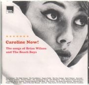 CD - Alex Chilton, The Pearlfisher, Saint Etienne, u.a - Caroline Now! The Songs Of Brian Wilson And The Beach Boys