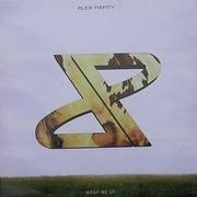 12'' - Alex Party - Wrap Me Up