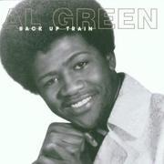 CD - Al Green - BACK UP TRAIN