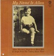 LP - Allan Sherman - My Name Is Allan:  Allan Sherman Sings Great Movie Hits & Songs From The Cutting Room Floor