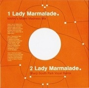 Under The Bridge / Lady Marmalade