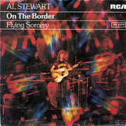 7inch Vinyl Single - Al Stewart - On The Border / Flying Sorcery