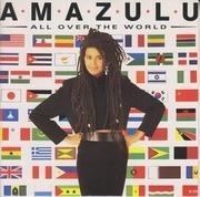 7'' - Amazulu - All Over The World