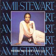 7'' - Amii Stewart - Where Did Our Love Go / Premiere