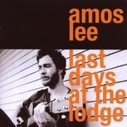 CD - Amos Lee - Last Days At The Lodge