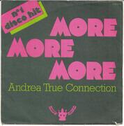 7inch Vinyl Single - Andrea True Connection - More, More, More